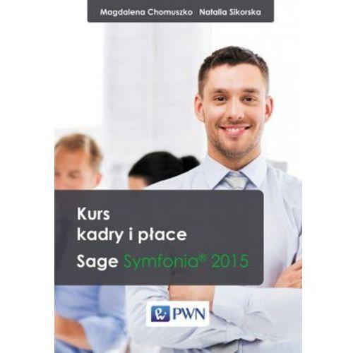 Kurs kadry i płace Sage Symfonia 2015, WYDAWNICTWO NAUKOWE PWN