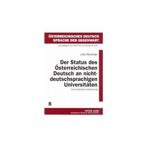 Der Status des Österreichischen Deutsch an nichtdeutschsprachigen Universitäten