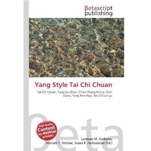 Yang Style Tai Chi Chuan (9786131226922)