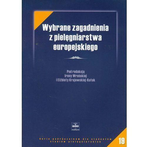 Wybrane zagadnienia z pielęgniarstwa europejskiego (2007)