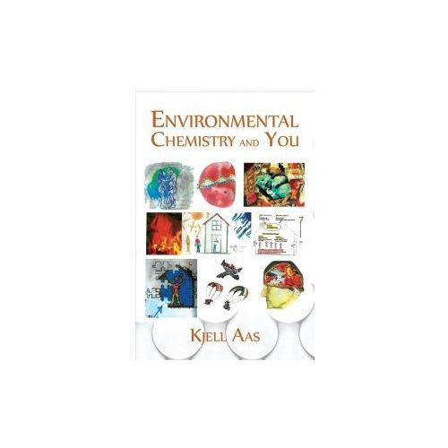 Environmental Chemistry and You (9781786936813)