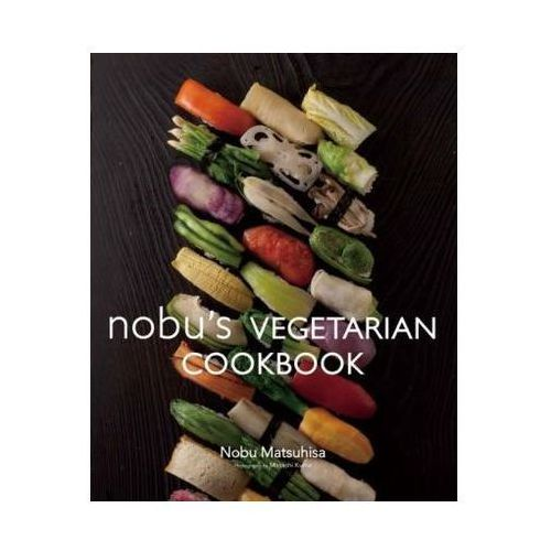 Nobu Vegetarian Cookbook (9784894449053)