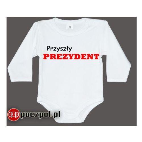 Przyszły prezydent - body niemowlęce