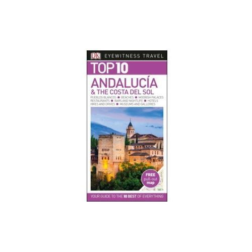 Dk Eyewitness Top 10 Travel Guide Andalucia & The Costa Del Sol, Dk