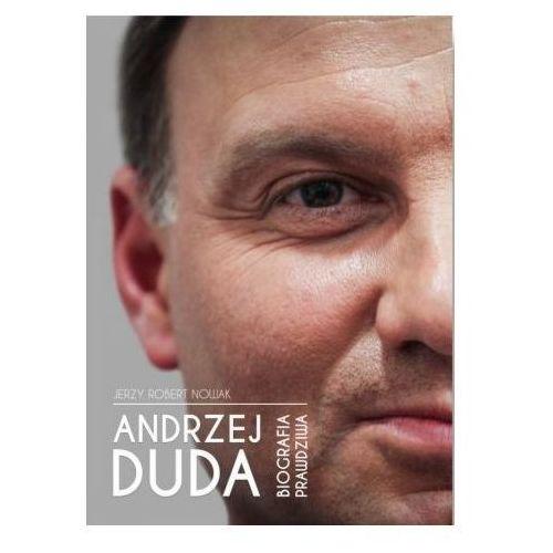 Andrzej Duda - biografia prawdziwa, oprawa miękka