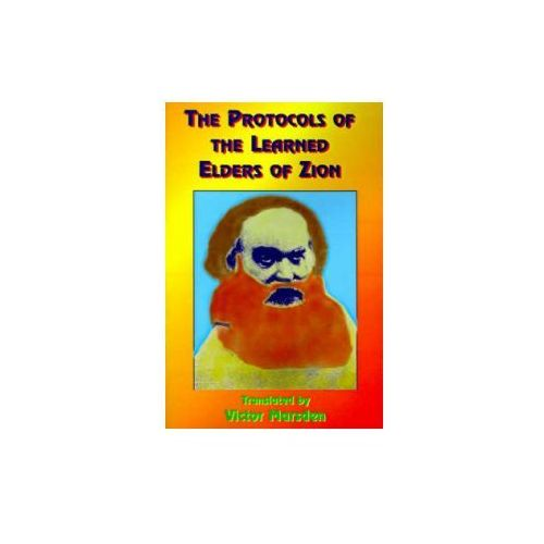 Protocols of the Meetings of the Learned Elders of Zion (9781585090150)