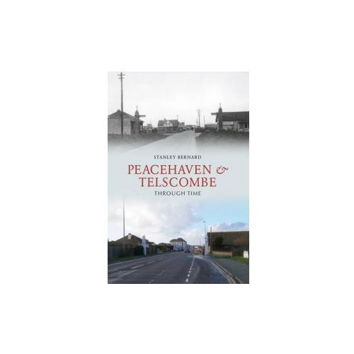 Peacehaven and Telscombe Through Time (9781848681996)