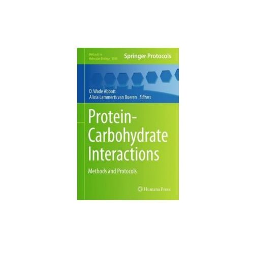 Protein-Carbohydrate Interactions (9781493968985)
