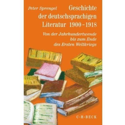 Geschichte der Deutschsprachigen Literatur 1900-1918 Band9/2, P Sprengel