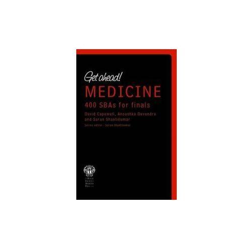 Get ahead! Medicine: 300 SBAs for Finals (9781853157325)