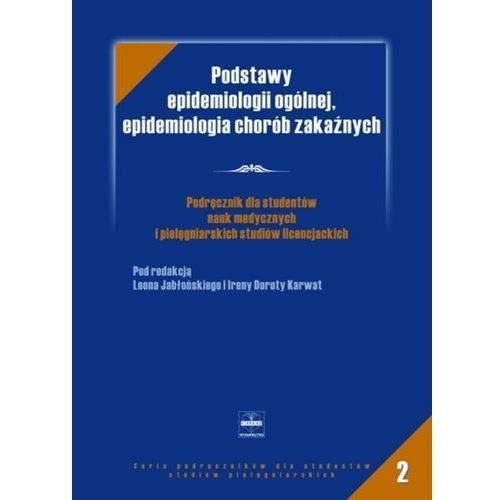 Podstawy epidemiologii ogólenej, epidemiologia chorób zakaźnych (470 str.)