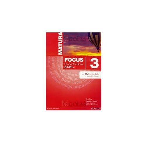 Matura Focus 3 B1/B1+. Podręcznik + Word Store + MyEnglishLab, oprawa miękka