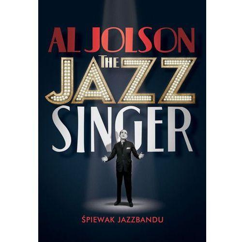 Jazz singer - śpiewak jazz bandu (dvd) - alan crosland darmowa dostawa kiosk ruchu marki Galapagos