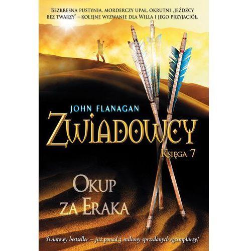 Zwiadowcy 7. Okup za Eraka + zakładka do książki GRATIS (9788376864297)