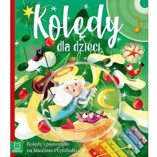 Kolędy polskie dla dzieci - Praca zbiorowa (24 str.)