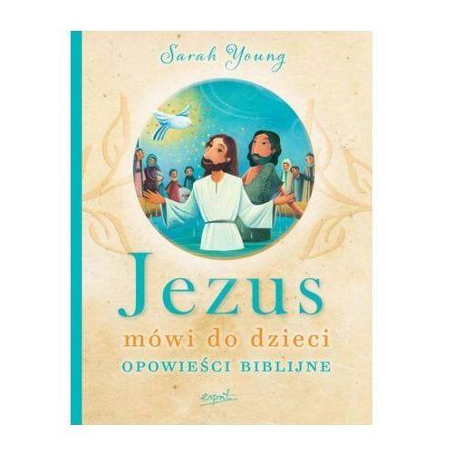 Jezus mówi do dzieci - jeśli zamówisz do 14:00, wyślemy tego samego dnia. darmowa dostawa, już od 99,99 zł. marki Young sarah