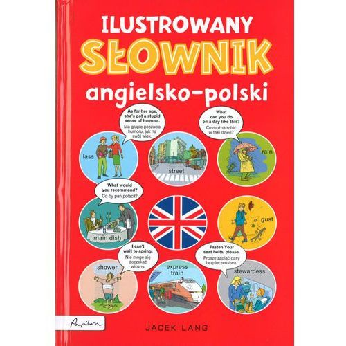 Ilustrowany słownik angielsko-polski - Jeśli zamówisz do 14:00, wyślemy tego samego dnia. Darmowa dostawa, już od 49,90 zł., oprawa twarda