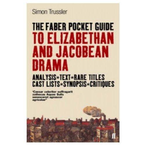 Faber Pocket Guide to Elizabethan and Jacobean Drama (9780571214891)