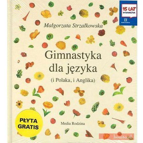 Gimnastyka dla języka, Małgorzata Strzałkowska