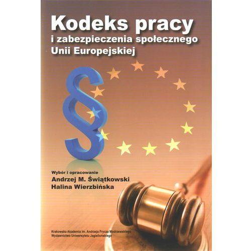 Kodeks pracy i zabezpieczenia społecznego Unii Europejskiej (9788323330318)