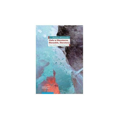 Ciało w literaturze literackie literatury. Darmowy odbiór w niemal 100 księgarniach! (9788323141280)