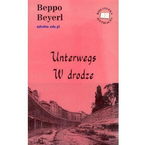Unterwegs Reportagen. W drodze. Reportaże (1998)