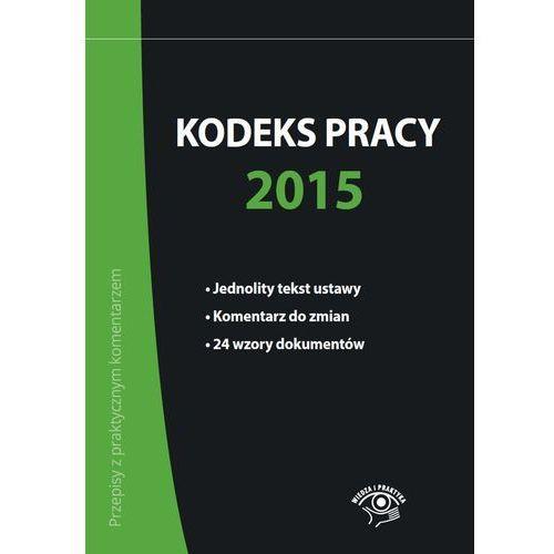 Kodeks pracy 2015 (176 str.)