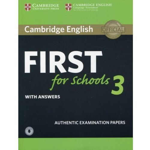 Cambridge English First for Schools 3 Student's Book with Answers with Audio (192 str.)