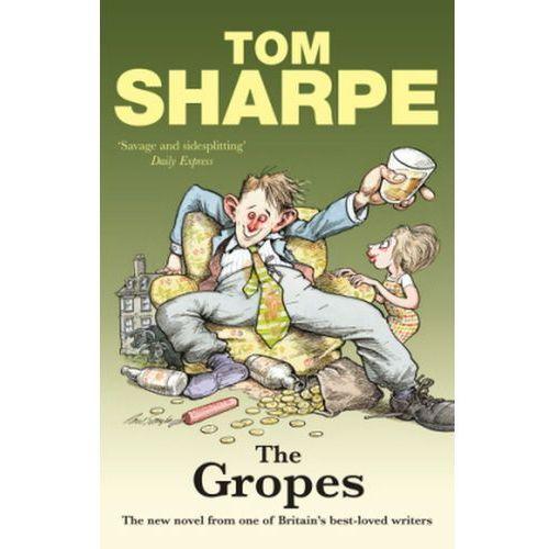 Tom Sharpe - Gropes, Sharpe, Tom