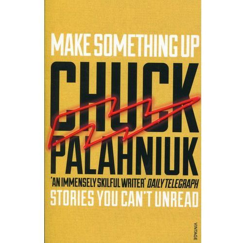 Make Something Up, Palahniuk Chuck