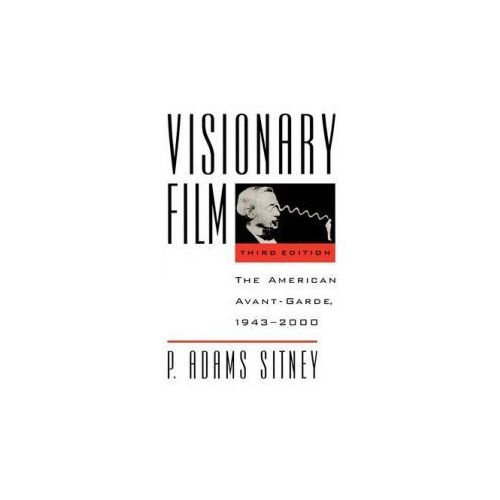 Visionary Film: The American Avant - Garde, 1943 - 2000, Sitney, P. Adams