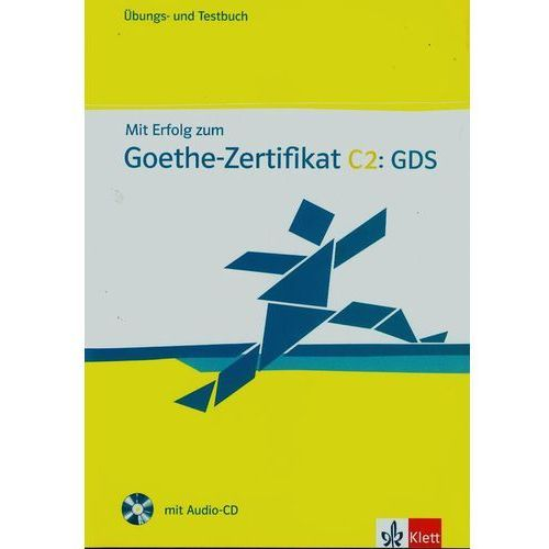 Mit Erfolg zum Goethe Zertifikat C2 GDS + CD, Boldt Claudia, Frater Andrea