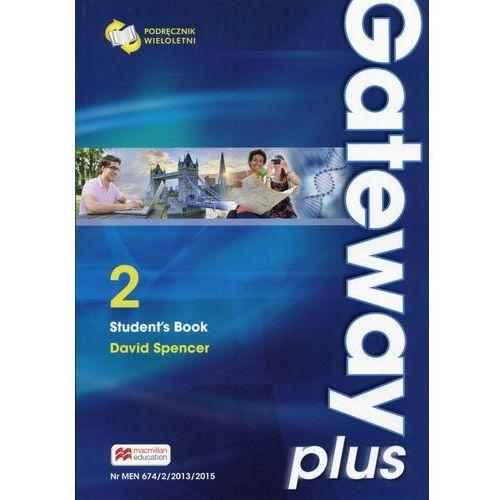 Gateway Plus 2 SB (wer. wieloletnia) MACMILLAN - David Spencer, oprawa miękka