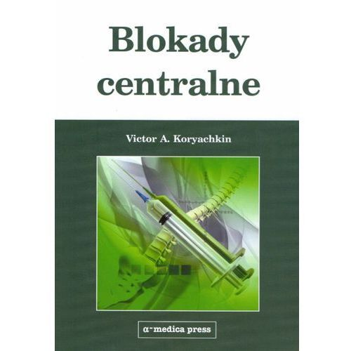 Blokady centralne (9788375221268)