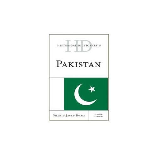 Historical Dictionary of Pakistan (9781442241473)