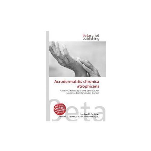 Acrodermatitis chronica atrophicans