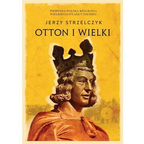 Otton I Wielki (9788379768165)