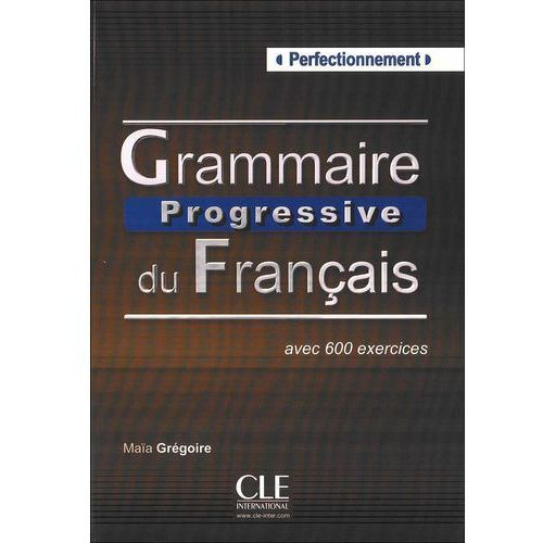 Grammaire Progressive Du Francais Perfectionnement Książka, Cle International