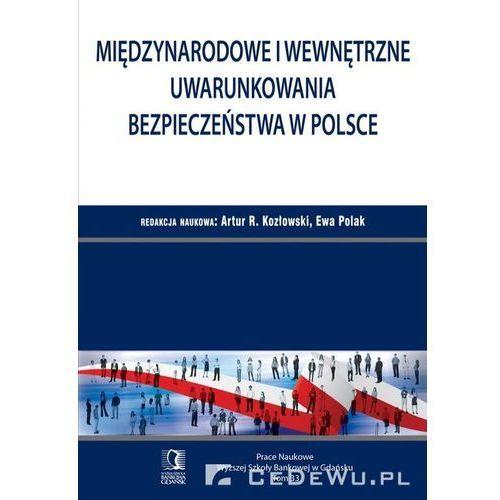 Międzynarodowe i wewnętrzne uwarunkowania bezpieczeństwa w Polsce, oprawa miękka