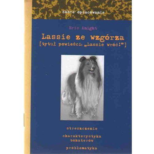 Dobre opracowanie. Lassie ze wzgórza (Lassie wróć!), Knight Eric