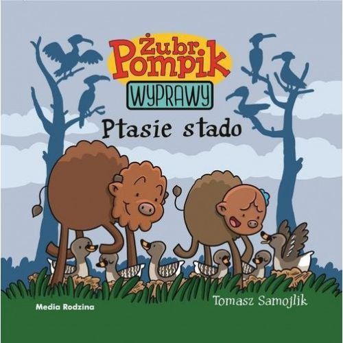 Żubr Pompik 8 Ptasie stado [Samojlik Tomasz] (2018)