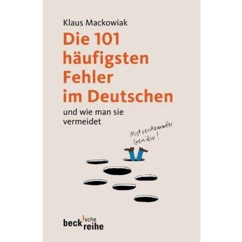 Die 101 häufigsten Fehler im Deutschen und wie man sie vermeidet (9783406573804)