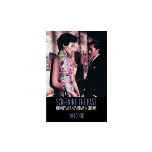 Screening the Past Memory & Nostalgia in Cinema (9780415183758)