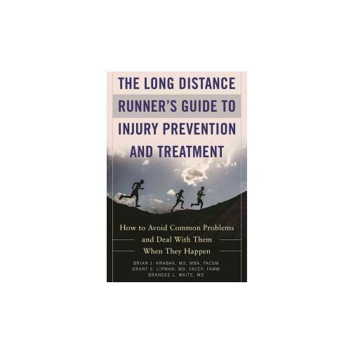 Long Distance Runner's Guide to Injury Prevention and Treatment