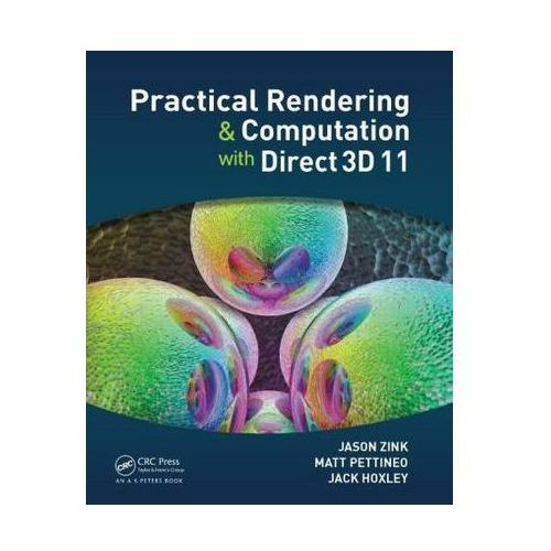Practical Rendering and Computation with Direct3D 11 (9781568817200)