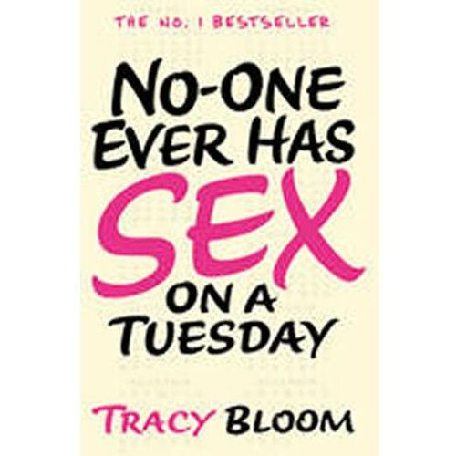 No-one Ever Has Sex on a Tuesday (9780099594758)