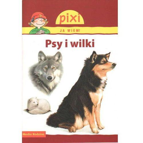 Pixi Ja wiem! Psy i wilki (30 str.)