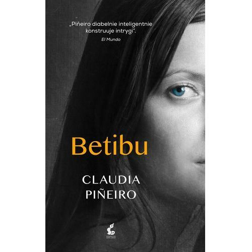 Betibu, Claudia Piñeiro