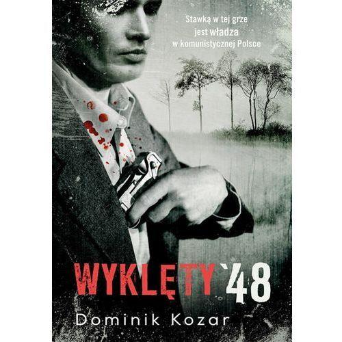 Wyklęty '48, Dominik Kozar