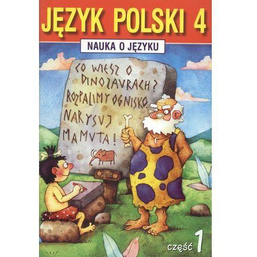 Nauka o języku 4 Język polski Część 1 (9788387788230)